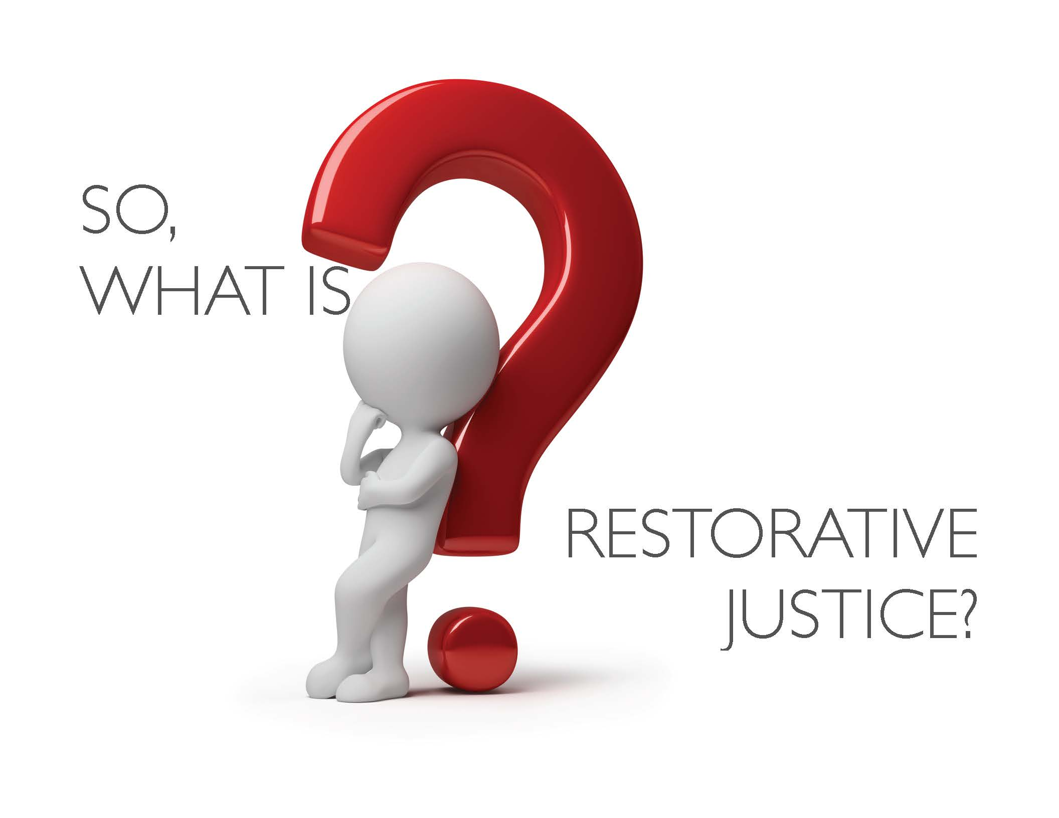 so what is restorative justice